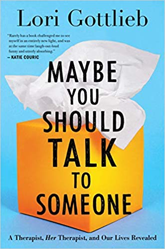 "Book cover of ""Maybe You Should Talk to Someone."""